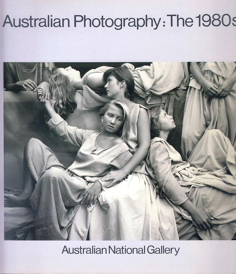 'Australian Photography: The 1980s', curated by Helen Ennis